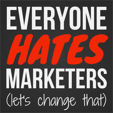 Everyone-Hates-Marketers