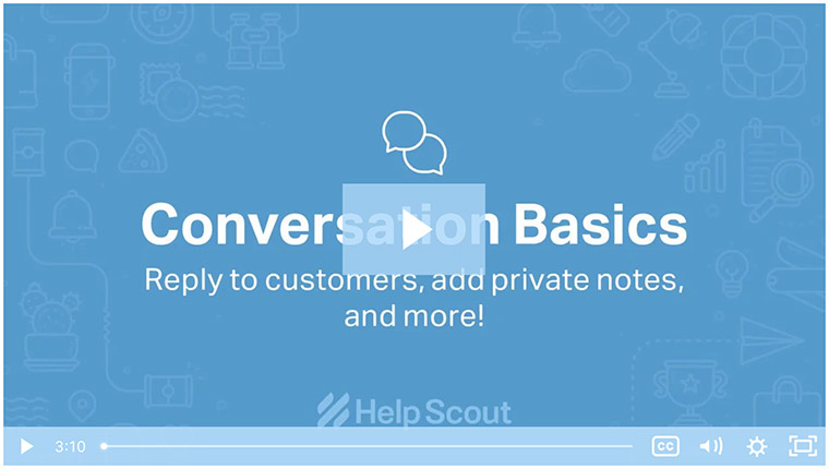 Screenshot of HelpScout's Conversation Basics onboarding video