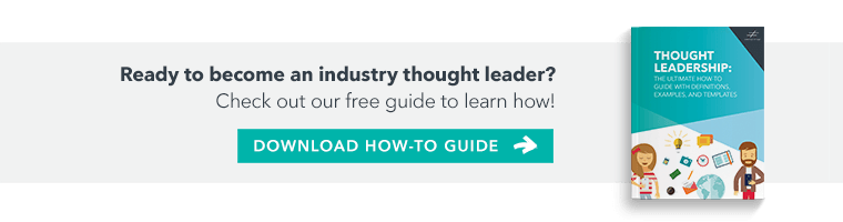 The Ultimate Guide to Thought Leadership